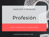 chicsocialmedia_blog_analisis_opinion_Profesion_community_Manager