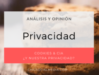 chicsocialmedia_blog_analisis_opinion_Cookies_Privacidad