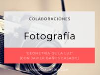 chicsocialmedia_blog_colaboraciones_entrevistas_Fotografia_Javier_Baños