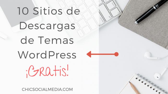chicsocialmedia_sitios_ descargar_temas_ wordpress_gratis