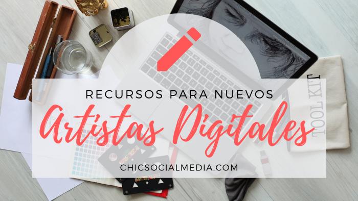 chicsocilamedia_recursos_para_nuevos_artistas_digitales
