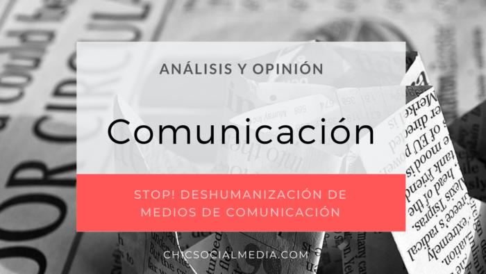 chicsocialmedia_blog_analisis_opinion_Medios_Comunicacion