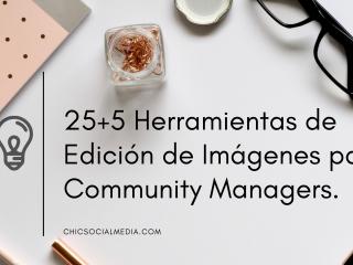 chicsocialmedia_marymarcamino_herramientas_de_edición_de_imágenes_para_community_managers.