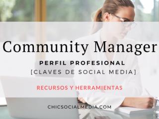 Chic Social Media Blog. Community Manager. Perfil Profesional.