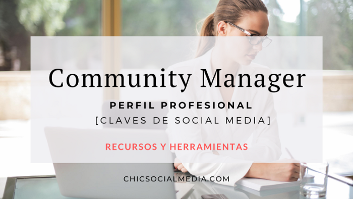 Chic Social Media Blog. Community Manager. Perfil Profesional.