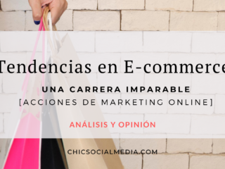 Chic Social Media Blog. Tendencias Ecommerce.