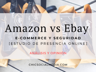 Chic Social Media Blog. Influenciadores: Amazon vs Ebay