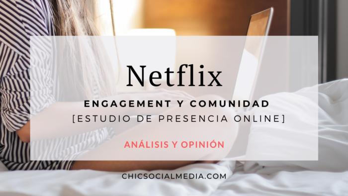 Chic Social Media Blog. Influenciadores: Netflix